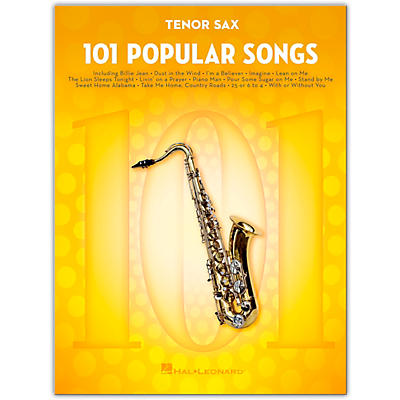 Hal Leonard 101 Popular Songs for Tenor Sax