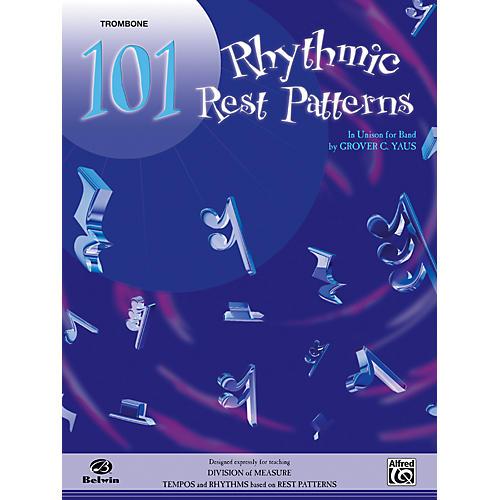 Alfred 101 Rhythmic Rest Patterns Trombone