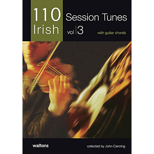 Waltons 110 Ireland's Best Session Tunes - Volume 3 (with Guitar Chords) Waltons Irish Music Books Series
