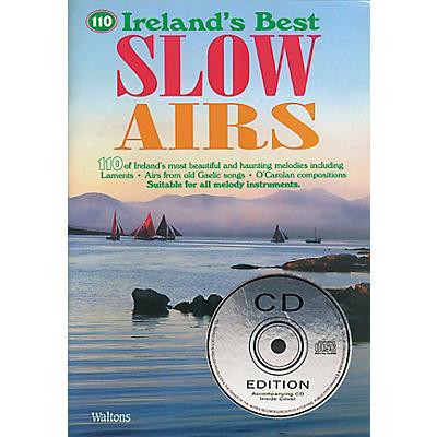 Waltons 110 Ireland's Best Slow Airs Waltons Irish Music Books Series