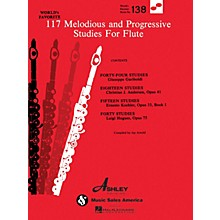 Ashley Publications Inc. 117 Melodious and Progressive Studies for Flute World's Favorite (Ashley) Series