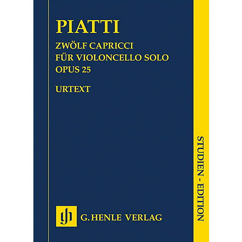 G. Henle Verlag 12 Capricci Op. 25 for Violoncello Solo Henle Study Scores Composed by Piatti Edited by Bellisario
