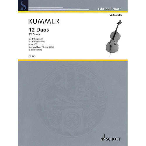Schott 12 Duets, Op. 105 Schott Series Softcover Composed by Friedrich August Kummer Edited by Wolfgang Birtel