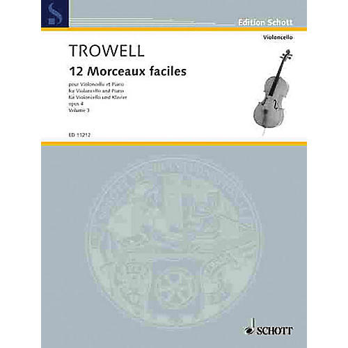 Schott 12 Easy Pieces, Op. 4 (Book 3 Violoncello and Piano) Schott Series Composed by Arnold Trowell