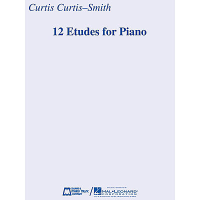 Edward B. Marks Music Company 12 Etudes for Piano E.B. Marks Series Softcover Composed by Curtis Curtis-Smith