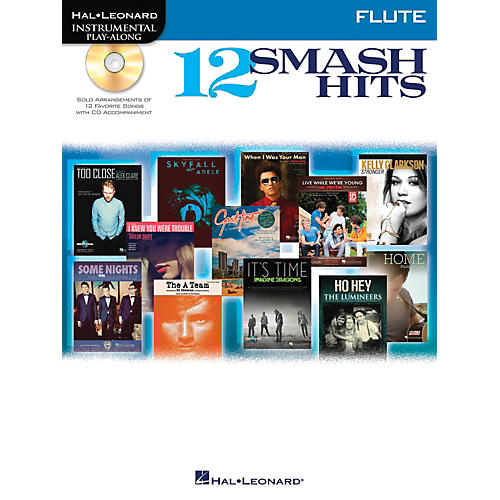 Hal Leonard 12 Smash Hits for Flute - Instrumental Play-Along Book/CD