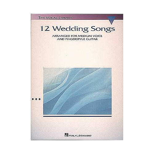 Hal Leonard 12 Wedding Songs Piano/Vocal/Guitar Songbook
