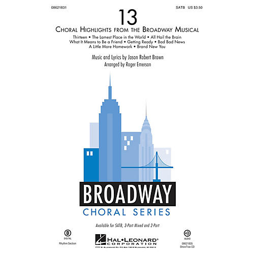 Hal Leonard 13 (Choral Highlights from the Broadway Musical) SATB arranged by Roger Emerson