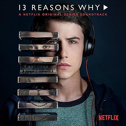 Alliance 13 Reasons Why (A Netflix Original Series Soundtrack)