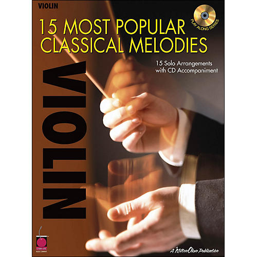 Cherry Lane 15 Most Popular Classical Melodies for Violin Book/CD
