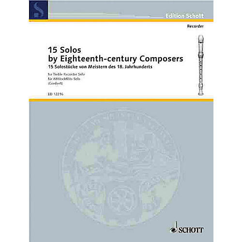 Schott 15 Solos by Eighteenth-Century Composers (for Treble Recorder) Schott Series