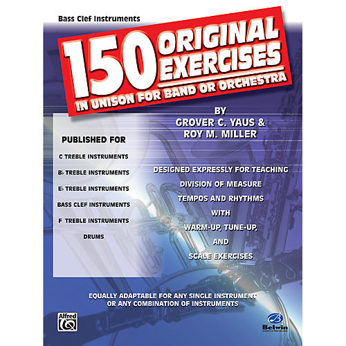 Alfred 150 Original Exercises in Unison for Band or Orchestra Bass Clef Instruments