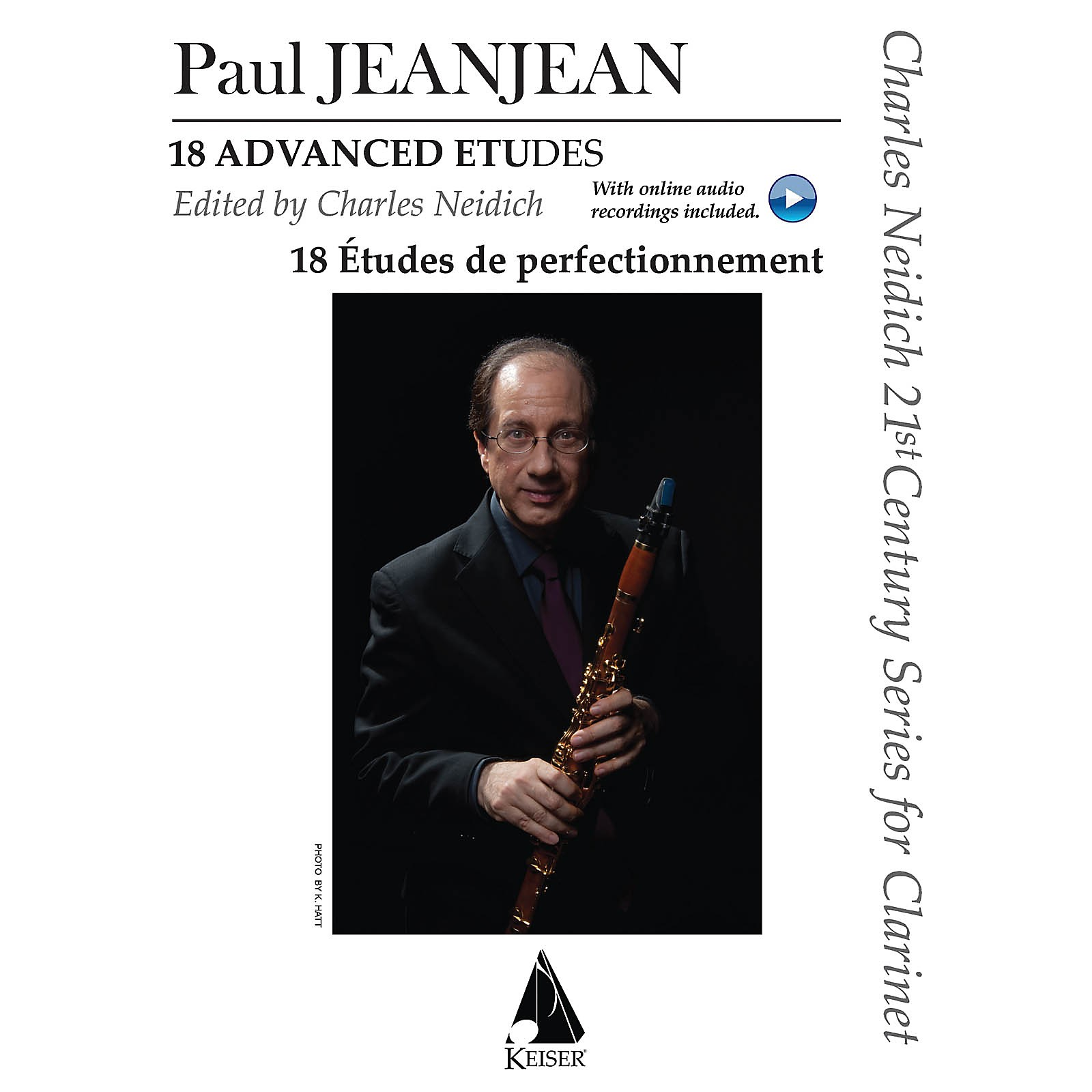 Lauren Keiser Music Publishing 18 Advanced Etudes LKM Music Series BK/2 CDs Composed by Paul Jeanjean Edited by Charles Neidich
