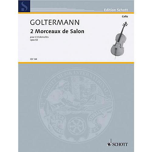 Schott 2 Morceaux de Salon, Op. 53 (4 Cellos) Schott Series Composed by Georg Goltermann