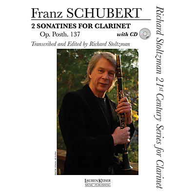 Lauren Keiser Music Publishing 2 Sonatines for Clarinet, Op. post. 137 LKM Music BK/CD Composed by Schubert Edited by Richard Stoltzman