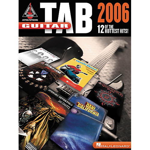 Hal Leonard 2006 12 Hottest Hits Guitar Tab Songbook