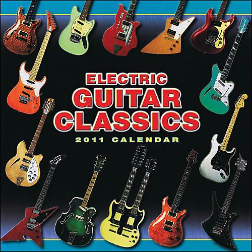 Hal Leonard 2011 Electric Guitar Classics 16 Month Wall Calendar