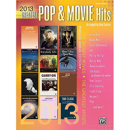 Alfred 2013 Greatest Pop & Movie Hits Easy Piano Book