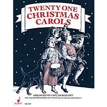 Schott 21 Christmas Carols (Performance Score) Schott Series Arranged by Gwilym Beechey