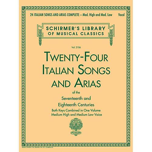 G. Schirmer 24 Italian Songs & Arias Complete - Medium High And Medium Low Voice