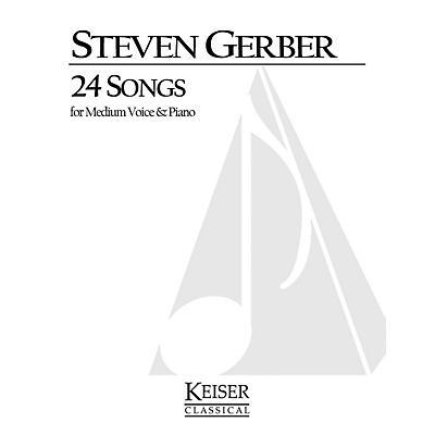 Lauren Keiser Music Publishing 24 Songs for Medium Voice and Piano LKM Music Series  by Steven Gerber