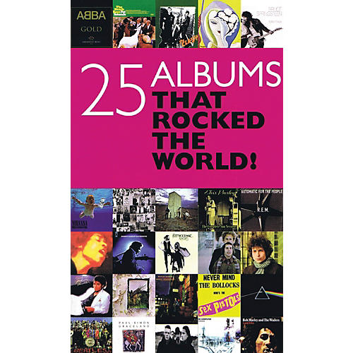 Omnibus 25 Albums That Rocked the World Omnibus Press Series Softcover
