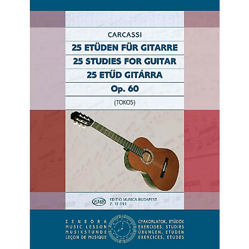 Editio Musica Budapest 25 Studies, Op. 60 (Guitar Solo) EMB Series Composed by Matteo Carcassi