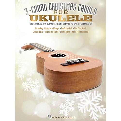 Hal Leonard 3-Chord Christmas Carols For Ukulele