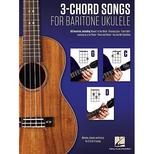 Hal Leonard 3-Chord Songs For Baritone Ukulele (G-C-D)