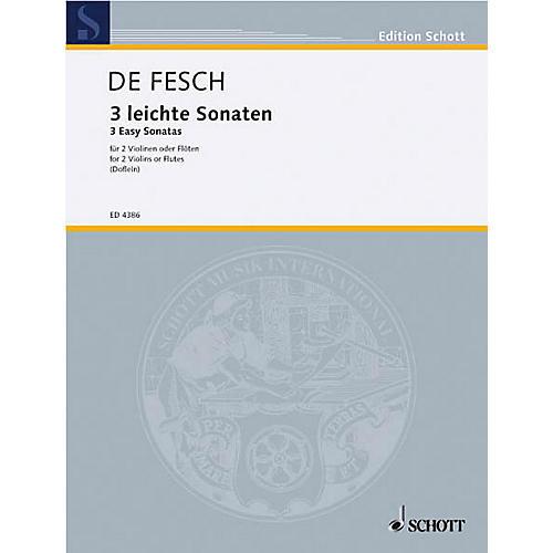 Schott 3 Easy Sonatas for 2 Violins Schott Series Composed by Willem de Fesch