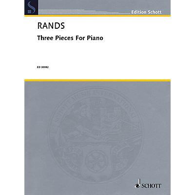 Schott Music Corporation New York 3 Pieces for Piano Schott Series Composed by Bernard Rands