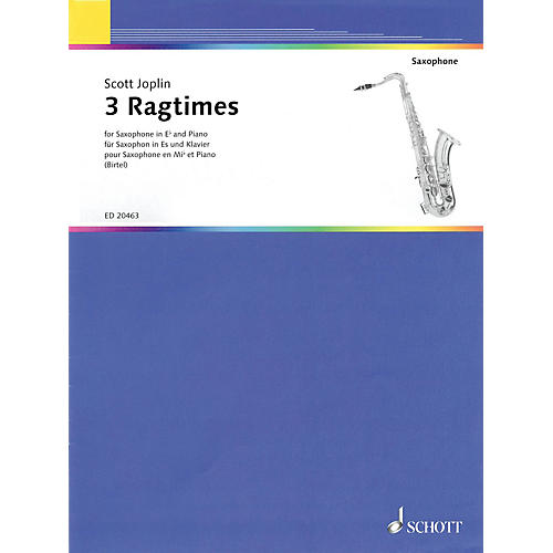 Schott 3 Ragtimes (for E flat Saxophone and Piano) Woodwind Series Softcover