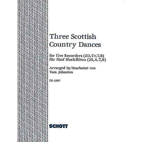 Schott 3 Scottish Country Dances (Score and Parts) Schott Series Arranged by Tom Johnston