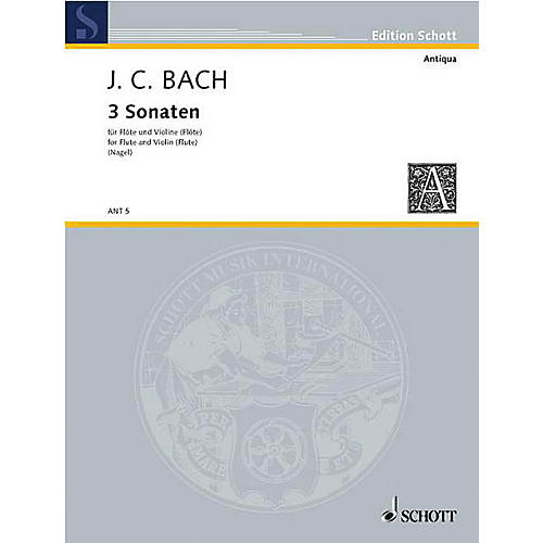 Schott 3 Sonatas (Performance Score) Schott Series by Johann Christian Bach Arranged by Frank Nagel