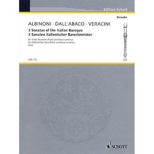 Schott 3 Sonatas of the Italian Baroque (for Treble Recorder (Flute) and Basso Continuo) Schott Series