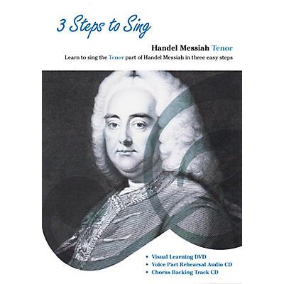 Music Sales 3 Steps to Sing Handel Messiah Tenor Composed by Georg Frideric Handel