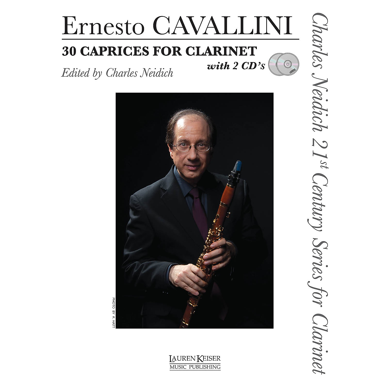 Lauren Keiser Music Publishing 30 Caprices for Clarinet LKM Music BK/Online Auido Composed by Ernesto Cavallini Edited by Charles Neidich