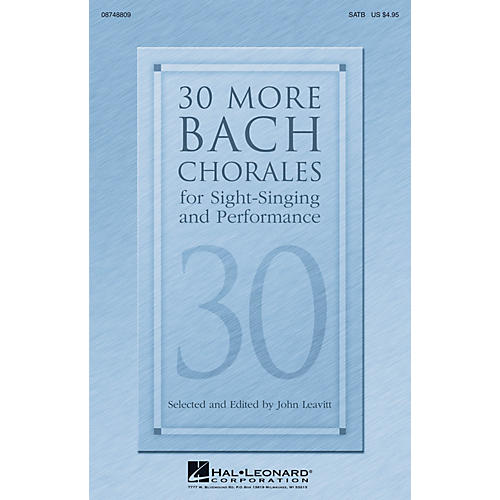 Hal Leonard 30 More Bach Chorales for Sight-Singing and Performance SATB composed by J.S. Bach