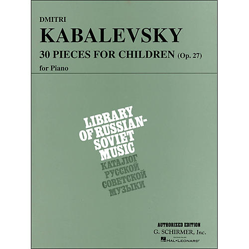 G. Schirmer 30 Pieces for Children Op 27 Piano By Kabalevsky