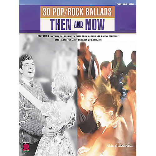Cherry Lane 30 Pop/Rock Ballads Then and Now Book