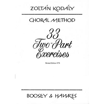 Boosey and Hawkes 33 Two-Part Exercises (Revised Edition 1974) 2-Part Composed by Zoltán Kodály