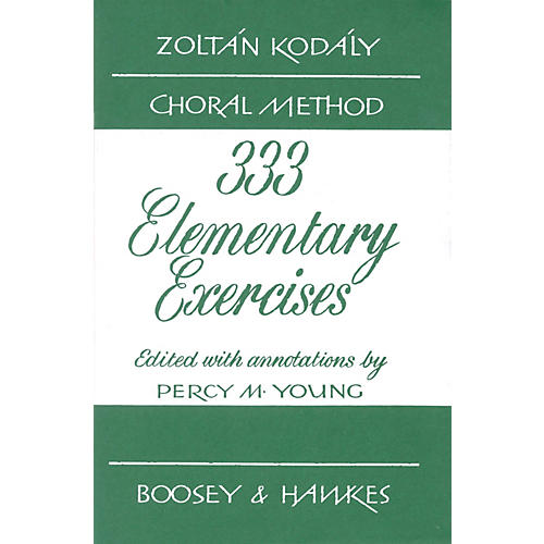 Boosey and Hawkes 333 Elementary Exercises - Zolt¡n Kod¡ly Choral Method