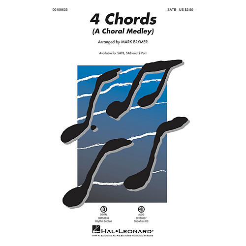 Hal Leonard 4 Chords (A Choral Medley) ShowTrax CD Arranged by Mark Brymer