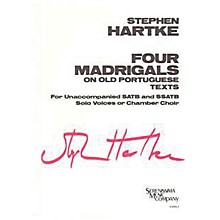 Lauren Keiser Music Publishing 4 Madrigals on Old Portuguese Texts SATB a cappella Composed by Stephen Hartke