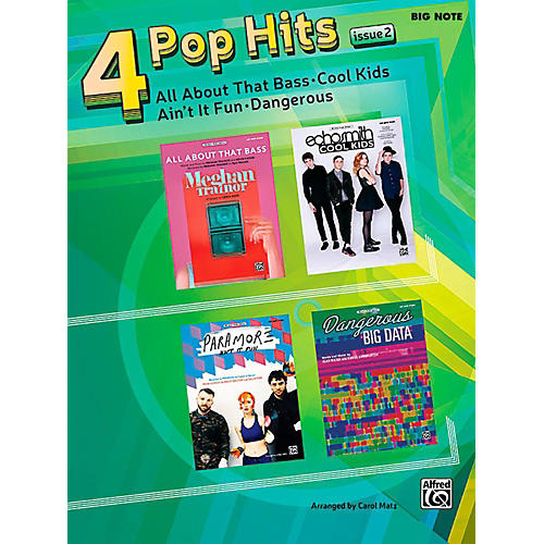 Alfred 4 Pop Hits: Issue 2 - Big Note Piano