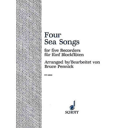 Schott 4 Sea Songs (Performance Score) Schott Series by Bruce Pennick