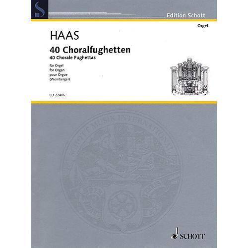 Schott 40 Chorale Fughettas (Erstausgabe - for Organ) Organ Large Works Series Softcover