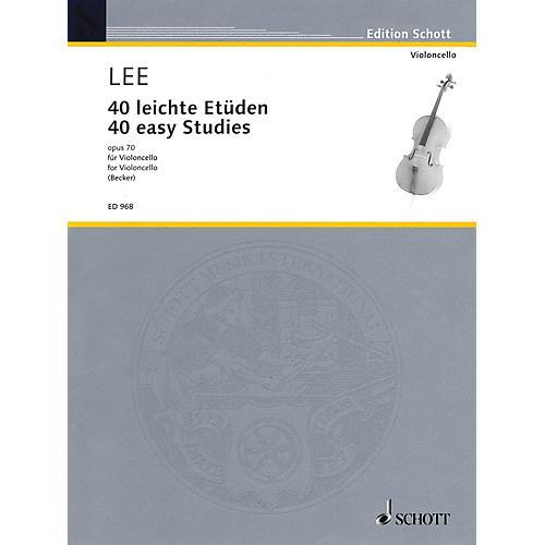 Schott 40 Easy Studies, Op. 70 Schott Series Composed by Sebastian Lee Arranged by Hugo Becker