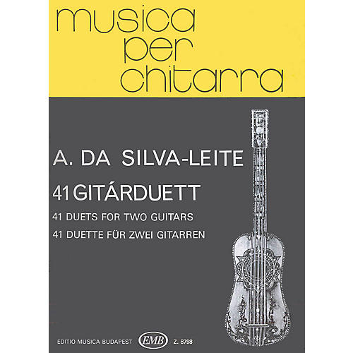 Editio Musica Budapest 41 Duets (Guitar Duo) EMB Series Composed by Antonio da Silva-Leite
