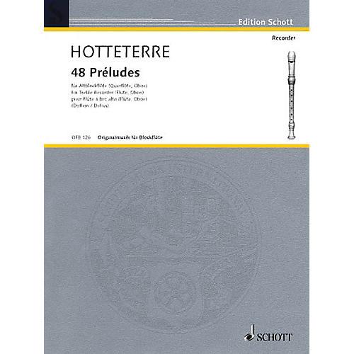 Schott 48 Préludes in 24 Keys, Op. 7 (for Alto Recorder (Flute/Oboe)) Schott Series